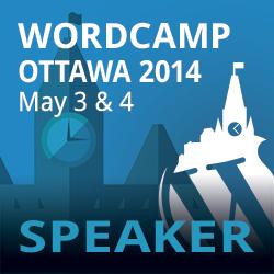I'm a Speaker at WordCamp Ottawa 2014